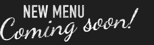New-menu-coming-soon.png